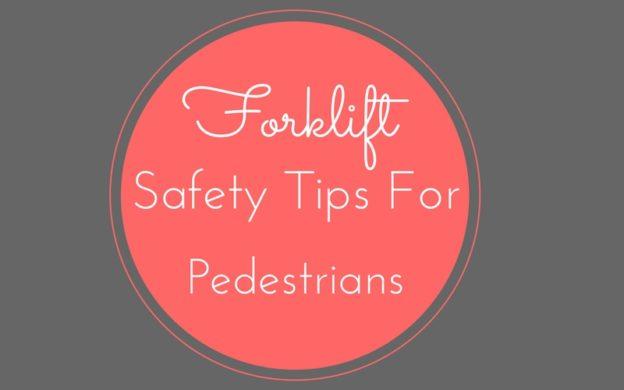 forklift safety tips for pedestrians