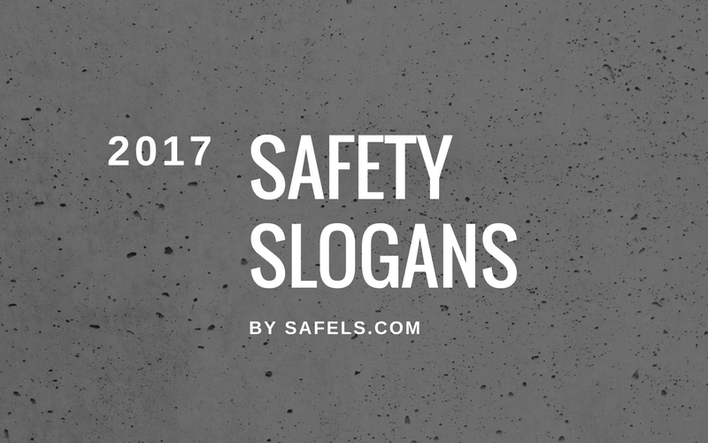 safety slogans for 2017
