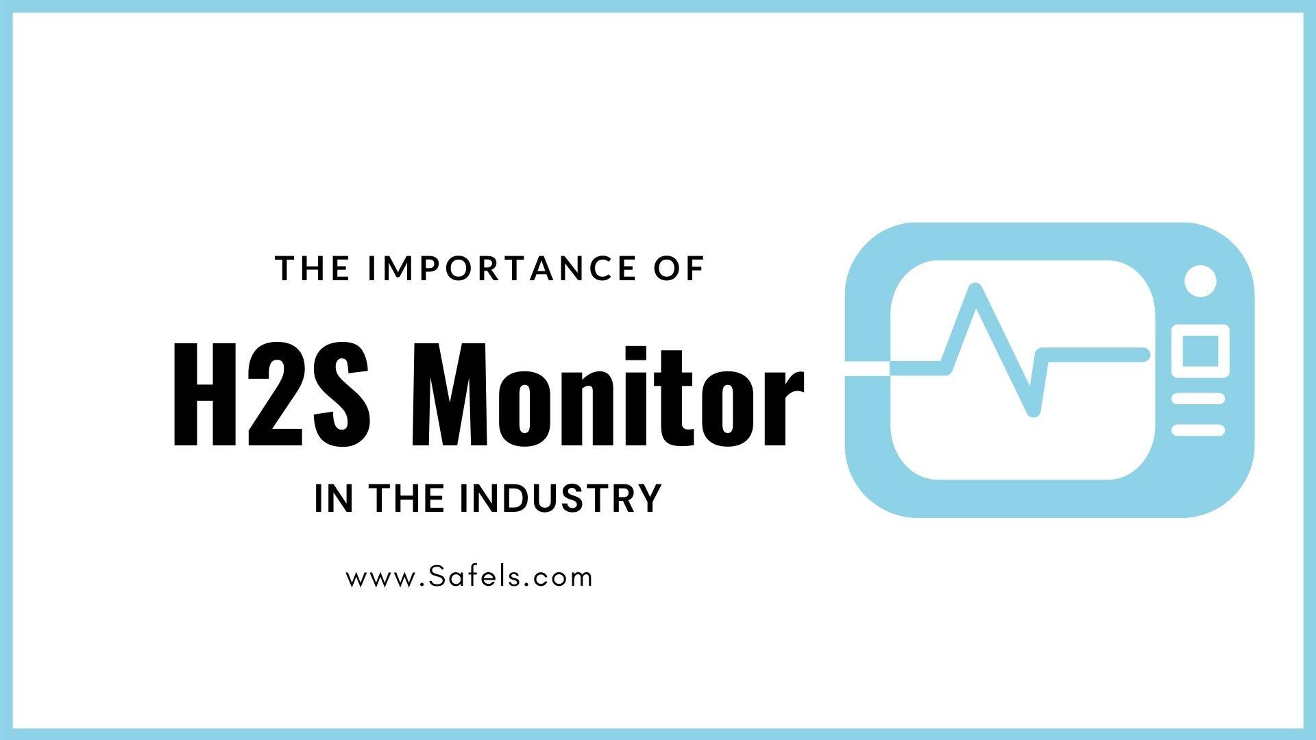 H2S monitor