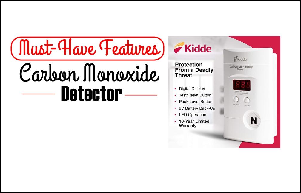must-have features of carbon monoxide detector