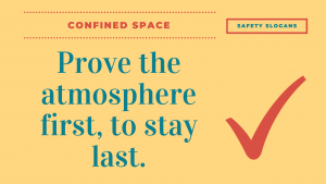 confined space safety slogan