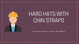 hard hats with chin straps